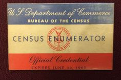 Over 144,000 enumerators wore this badge during the 1960 Census, which found the U.S. population to be 179,323,175.