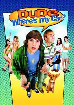 Dude Where's My Car?: Ashton Kutcher, Seann William Scott