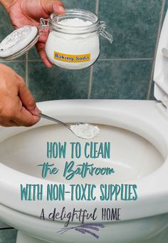 How to Clean the Bathroom with Non-Toxic Supplies   aDelightfulHome.com