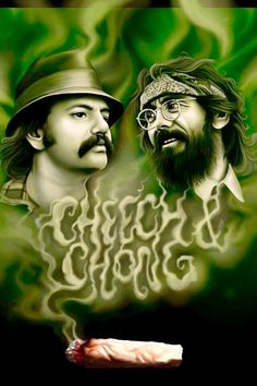 Cheech and Chong ( marijuana cannabis ) Marijuana Art, Medical Marijuana, Marijuana Funny, Cannabis Oil, Bob Marley, Cheech E Chong, Weed Wallpaper, Dragons, Et Tattoo