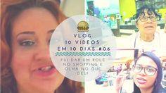 A menina rosa - A vida em micro contos!: Vlog  l  Fui comemorar meu niver no Shopping com m...