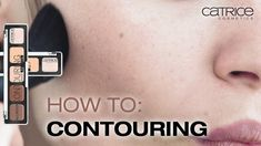 How To: Face Contouring - CATRICE Make up Tutorial