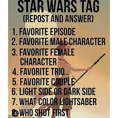1. Empire strikes back (I love you! I know.) 2. Han Solo (I'm  in love with him,no lie) 3. Princess Leia  4. Skywalker-Solo-Organa 5. Leia&Han 6. Light Side 7. Green 8. Han shot first