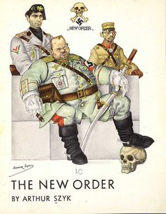 """1941 - Lithograph by Polish Jewish artist Arthur Szyk """"The New Order."""" The New Order, contains selections of cartoons and caricatures originally published in the New York newspaper, PM. It was published five months before the US entered WWII, and many of the cartoons reflect Szyk's optimism it would end soon. The title page bears caricatures of Hermann Goering (center), Italian dictator Benito Mussolini (left), and Hideki Tojo, PM of Japan (right) that appeared in the pages of PM on…"""