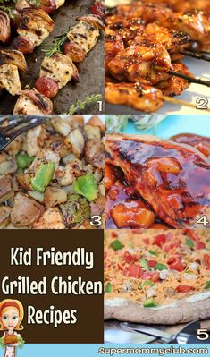 Kid Friendly Grilled Chicken Recipes - Perfect for Memorial Day Weekend. Click through to see the recipes then pin it for later.