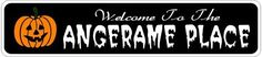 ANGERAME PLACE Lastname Halloween Sign - Welcome to Scary Decor, Autumn, Aluminum - Welcome to Scary Decor, Autumn, Aluminum - 4 x 18 Inches by The Lizton Sign Shop. $12.99. 4 x 18 Inches. Rounded Corners. Great Gift Idea. Predrillied for Hanging. Aluminum Brand New Sign. ANGERAME PLACE Lastname Halloween Sign - Welcome to Scary Decor, Autumn, Aluminum - Welcome to Scary Decor, Autumn, Aluminum 4 x 18 Inches - Aluminum personalized brand new sign for your Autumn and Halloween D...