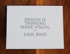 Design Is Thinking Made Visual – blueverticalstudio #design #quotes #words