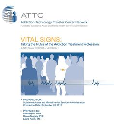 Vital Signs: Taking the pulse of the addiction treatment profession.