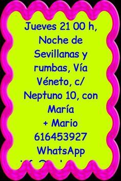Jueves 21 h, Noche de Sevillanas y rumbas, Vía Véneto, calle Neptuno 10, frente, Comercial Neptuno,  con María   + info Mario 616453927 WhatsApp info@extragrupo.org   Facebook.com/quedadasgranada