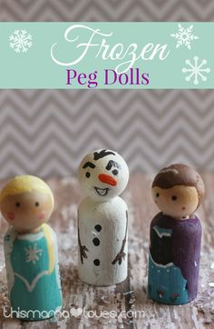 These Frozen themed peg dolls are a great way to indulge their love of Frozen in a simpler way.  Handmade gifts show that you put time and attention into just the perfect gift, even kids can recognize that.  These dolls are ideally sized for travel, great for keeping the kids busy in a restaurant or at the Dr.'s office or work with smaller doll houses.