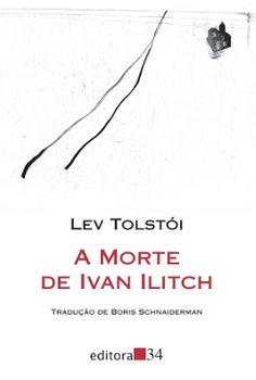 A Morte de Ivan Ilitch, Lev Tolstói