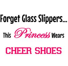 Women's Forget Glass Slippers This Princess wears cheer shoes by CustomPersonaliTees, $14.95 Great for cheer compitionsmin Disney.
