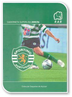 Sporting Clube de Portugal 2005-2006, Coleção Saquetas de Açucar