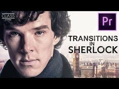 4 TRANSITIONS from SHERLOCK in Premiere Pro – LG UltraWide Class - YouTube