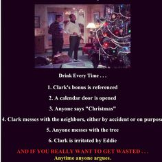 Christmas Vacation drinking game....lots of fun!!!