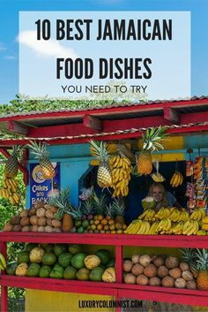 10 Best Jamaican Food Dishes You Need to Try in Jamaica. Click here for the full article on Jamaican food dishes. Travel in the Caribbean.