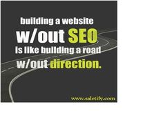 """""""Building a Website without SEO is like building a road without Direction"""" Best Digital Marketing Company, Digital Marketing Services, Internet Marketing, Online Marketing, Three Letter Words, Best Seo Services, Digital Strategy, Building A Website, Online Advertising"""