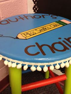 "paint a fun ""Author's Chair"" or redo the stool I now use... from Teaching My Friends!: Author's Chair ~ Share Chair"
