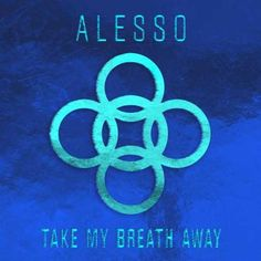 Alesso Take My Breath Away [iTunes] Download