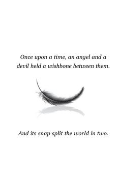 Image result for once upon a time an angel and a devil held a wishbone