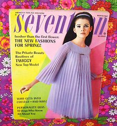 Seventeen Magazine 1960s - Loved looking through my sister's magazine