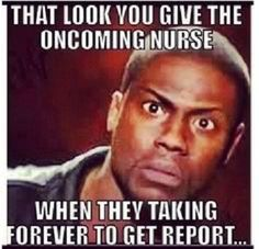 Top 10 Funny Nursing Quotes And Memes To Complete Your Day - http://www.nursebuff.com/2014/03/funny-nursing-quotes-and-memes/ ≈≈★★★≈≈ P.S.: ARE YOU (or is your friend) a NURSE? Look at this nurse CUSTOM NAME SHIRTS and brand them with your (her/his) name. Great discounts available: https://ShirtsHeaven.com/nurses
