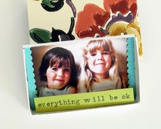 """everything will be ok"" custom matchbox {cori kindred}"