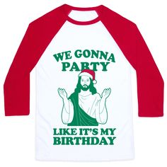 Happy Birthday Jesus! Celebrate the birth of christ in this humorous christmas shirt.
