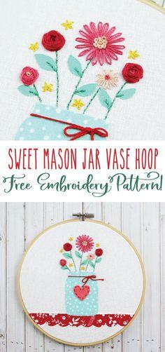 Sweet Mason Jar Vase Hoop - Free Embroidery Pattern!