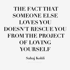 Yup love yourself first friends !