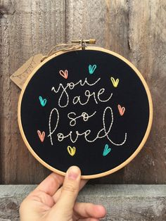 You Are So Loved embroidery,Modern embroidery hoop art,Mothers day gift,Birthday gift,Anniversary gift,Gift Idea,Hand Embroidered,Ready ship by zezehandcraft on Etsy https://www.etsy.com/listing/515512487/you-are-so-loved-embroiderymodern