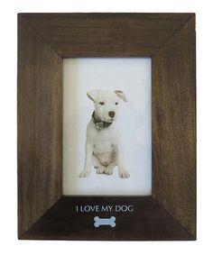 Look what I found on #zulily! 'I Love My Dog' Wood Frame #zulilyfinds