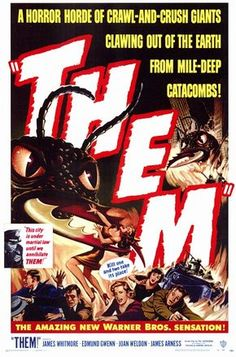 With James Whitmore, Edmund Gwenn, Joan Weldon, James Arness. The earliest atomic tests in New Mexico cause common ants to mutate into giant man-eating monsters that threaten civilization. Horror Movie Posters, Science Fiction, James Whitmore, Classic Sci Fi Movies, Cinema, Creature Feature, Scary Movies, Film Movie, Movies Online