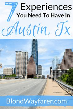 experiences to have in Austin | Austin | Visit Texas | Visit North America | Visit United States | United States Travel Tips | Solo Female Travel | Travel Blogger | Travel Tips | Wanderlust