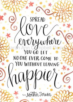 Such wise words from Mother Teresa! A great reminder every morning. One of my favorite uses for this one is in a guest room - just a