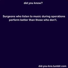 We have a Surgical Tech Mixed CD for Each Surgeon with their preferences....So much fun!