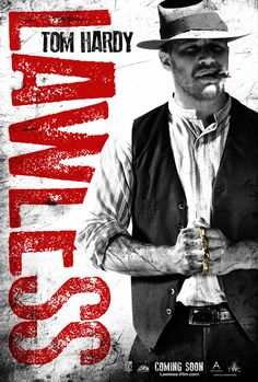 Tom Hardy - Lawless - Movie Posters