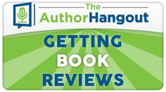 Getting Book Reviews - The Author Hangout (Episode 16 w/ Shelley Hitz)