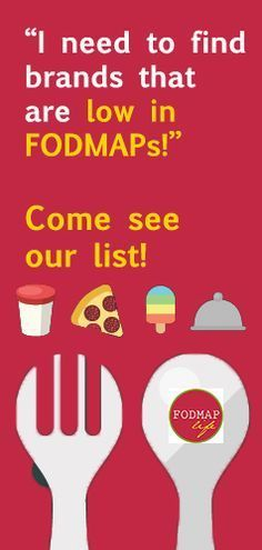 Check out our list of BRANDS that are low in #FODMAPs.  More brands added often!  #lowfodmap #lowfodmapdiet