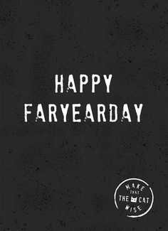verjaardagskaart man - happy-faryaerday - Apocalypse Now And Then Wise Quotes, Happy Quotes, Words Quotes, Funny Quotes, Qoutes, Birthday Card Sayings, Happy Birthday Quotes, Birthday Cards, Happy Birthday Man Funny