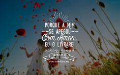 """""""O amor de Deus te livra dos perigos! ❤️☺️ #versiculo #amor #graça"""""""