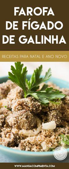 Receita de Farofa de Fígado de Galinha - para servir com o frango assado do final de semana! #receitas #natal #anonovo