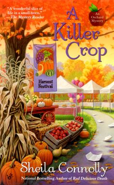 A Killer Crop (Orchard Mystery #4), December 2010