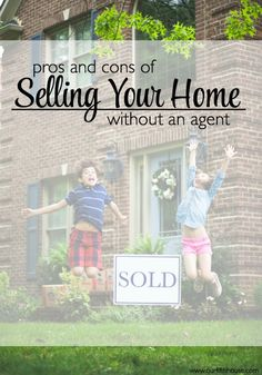pros & cons of selling a home without an agent (our fifth house)