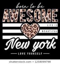 slogan graphic with leopard skin texture T Shirt Logo Design, Fashion Illustration Face, Disney Decals, Phone Wallpaper Quotes, Girl Sketch, Diy Shirt, Pattern Design, Graphic Tees, Kids Fashion