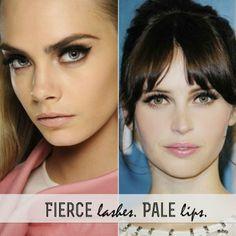 Fierce Lashes. Pale Lips.