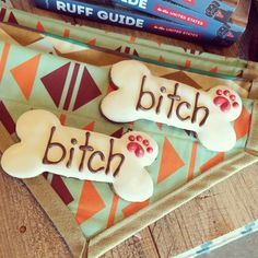 Bitch bones!  For the special bitch in your life.   Pet Food Stores in Sioux Falls SD | Shop Dog Boutique