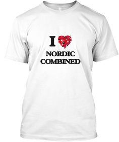 I Love Nordic Combined White T-Shirt Front - This is the perfect gift for someone who loves Nordic Combined. Thank you for visiting my page (Related terms: I Love,Love Nordic Combined,I Love Nordic Combined ,Nordic Combined ,Nordic combined ,Nordic Combine ...)