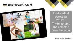 Medical-Detective-MTHFR-Gene-Mutation-Dr-Mary-Ann-Block-Plaid-for-Women