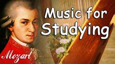 Classical Music for Studying and Concentration | Mozart Music Study, Rel...